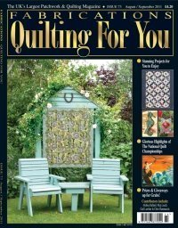 Fabrications - Quilting for you cover, August/September 2011