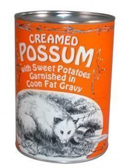 Canned or fresh - there really is nothing like opossum for dinner!